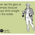who needs a glass!?