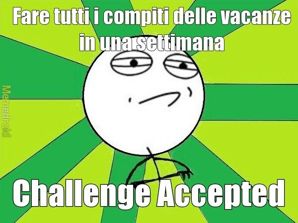 la sfida è accettata - meme