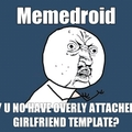 memedroid: y u no