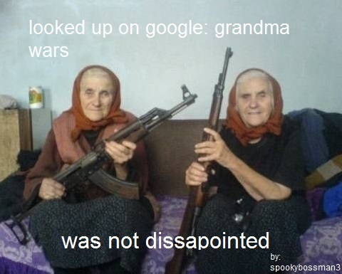 grandmother war - meme