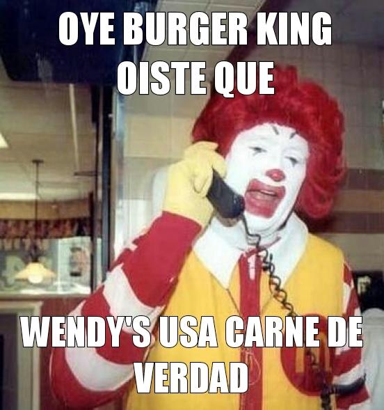 Wendys es lo mejor - meme